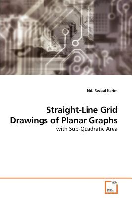 Straight-Line Grid Drawings of Planar Graphs - Karim, MD Rezaul