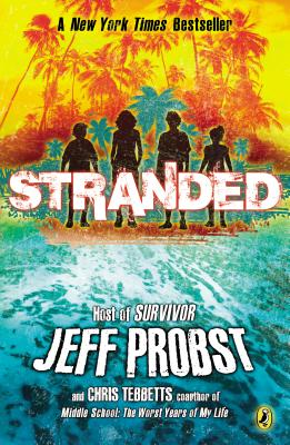 Stranded - Probst, Jeff, and Tebbetts, Christopher