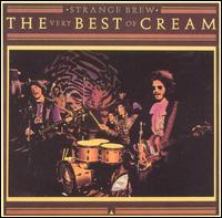 Strange Brew: The Very Best of Cream - Cream