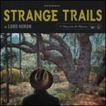 Strange Trails [LP]