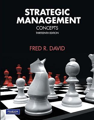 Strategic Management: Concepts - David, Fred R.
