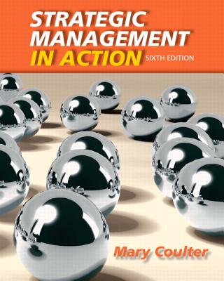 Strategic Management in Action - Coulter, Mary A.