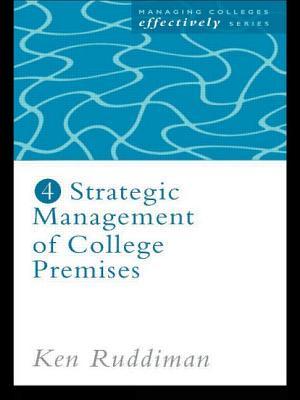 Strategic Management of College Premises - Ruddiman, Ken