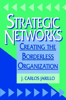 Strategic Networks - Jarillo, J Carlos