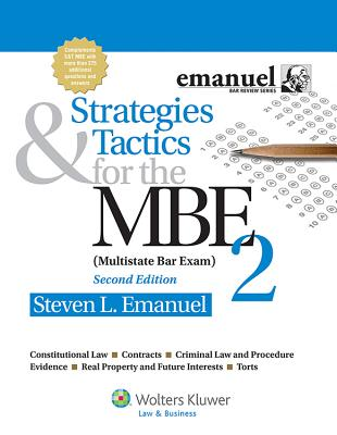 Strategies and Tactics for the MBE II - Emanuel, Steven L, J.D.