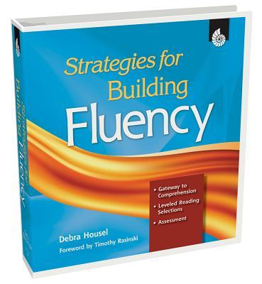 Strategies for Building Fluency - Mink, Deborah V, and Rasinski, Timothy V, PhD (Foreword by)