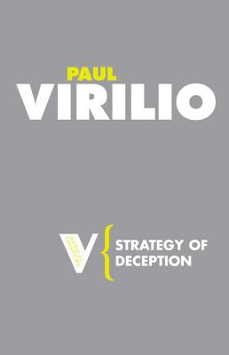 Strategy of Deception - Virilio, Paul, and Turner, Chris (Translated by)