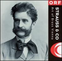 Strauss & Co - Ensemble Art of Brass Vienna