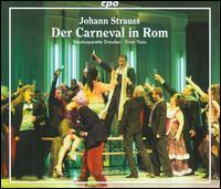Strauss: Der Carneval in Rome - Bernd Könnes (tenor); Isabella Ma-Zach (soprano); Jeanette Oswald (soprano); Jens-Uwe Mürner (tenor);...