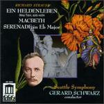Strauss: Ein Heldenleben; Macbeth; Serenade in E flat major