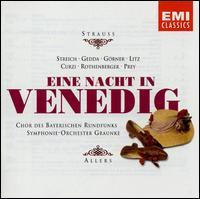 Strauss: Eine Nacht in Venedig - Anneliese Rothenberger (vocals); Cesare Curzi (vocals); Christian Oppelberg (vocals); Christine Gorner (vocals);...