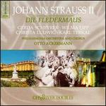 Strauss: Fledermaus - Anton Dermota (vocals); Christa Ludwig (vocals); Eberhard Wächter (vocals); Erich Kunz (vocals); Erich Majkut (vocals);...