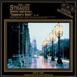 Strauss: Immortal Masterpieces; Emperor's Waltz, Op. 437