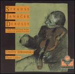 Strauss, Janacek, Debussy: Sonatas for Violin & Piano