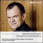 Strauss: Tondichtungen 5 - Metamorphosen, Symphonia domestica