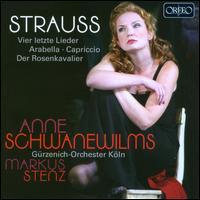 Strauss: Vier letzte Lieder; Arabella; Capriccio; Der Rosenkavalier - Anne Schwanewilms (soprano); Jutta B�hnert (vocals); Regina Richter (vocals); G�rzenich Orchestra of Cologne;...