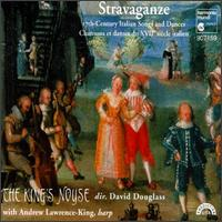 Stravaganze: 17th Century Italian Songs and Dances - Andrew Lawrence-King (harp); David Douglass (viola da gamba); Ellen Hargis (soprano); King's Noyse