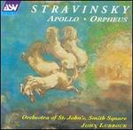 Stravinsky: Apollo; Orpheus