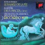 Stravinsky: Le Baiser de la F�e; Bela Bart�k: Deux Images, Op. 10