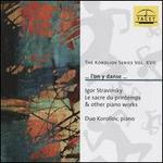 Stravinsky: Le sacre du printemps & Other Piano Works