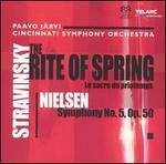 Stravinsky: The Rite of Spring; Nielsen: Symphony No. 5