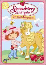 Strawberry Shortcake: Get Well Adventure