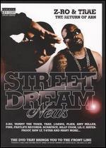 Street Dreams: Z-Ro and Trae