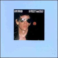 Street Hassle - Lou Reed