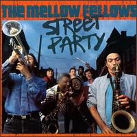 Street Party - Mellow Fellows