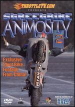 Streetbike Animosity, Vol. 2
