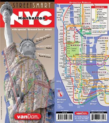 Streetsmart NYC Downtown Map by Vandam: Downtown Edition - Van Dam, Stephan