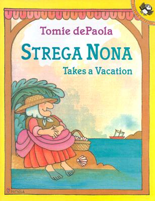 Strega Nona Takes a Vacation - dePaola, Tomie
