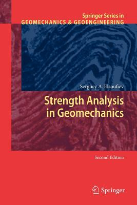 Strength Analysis in Geomechanics - Elsoufiev, Serguey A