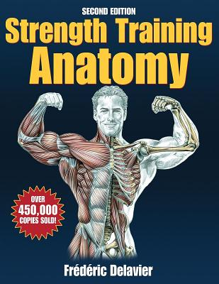 Strength Training Anatomy Package - Delavier, Frederic