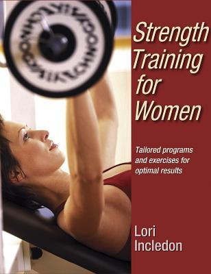 Strength Training for Women - Incledon, Lori