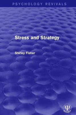 Stress and Strategy - Fisher, Shirley