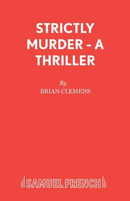 Strictly Murder - Clemens, Brian