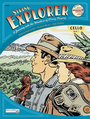String Explorer, Bk 1: Cello, Book & Interactive CD - Dabczynski, Andrew H, and Meyer, Richard, and Phillips, Bob