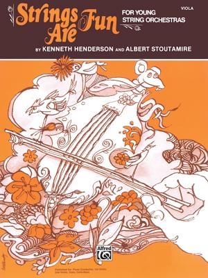 Strings Are Fun, Level 1: Viola - Henderson, Kenneth