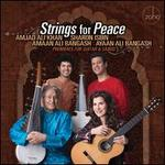 Strings for Peace: Premieres for Guitar & Sarod