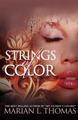Strings of Color - Thomas, Marian L