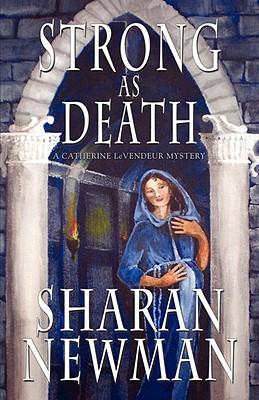 Strong as Death - Newman, Sharan