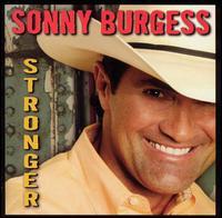 Stronger - Sonny Burgess