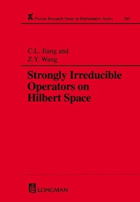 Strongly Irreducible Operators on Hilbert Space - Jiang, Chun Lan, and Wang, Zong Yao