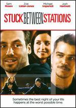 Stuck Between Stations - Brady Kiernan
