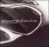Stuck in a Groove - Puretone
