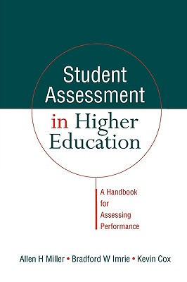 Student Assessment in Higher Education - Miller, Allen, and Cox, Kevin, and Cox Kevin (City University Hong Kong China)