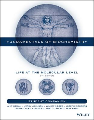 Student Companion to Accompany Fundamentals of Biochemistry - Voet, Donald, and Voet, Judith G