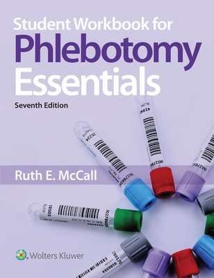 Student Workbook for Phlebotomy Essentials - McCall, Ruth