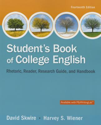 Student's Book of College English - Skwire, David, and Wiener, Harvey S